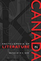 Encyclopedia of Literature in Canada by W.…