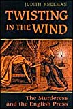 Knelman, Judith: Twisting in the Wind