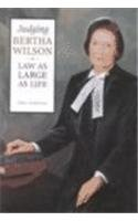 judging-bertha-wilson-law-as-large-as-life-osgoode-society-for-canadian-legal-history