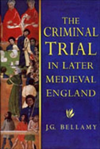 the-criminal-trial-in-later-medieval-england