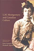 L.M. Montgomery and Canadian Culture by…