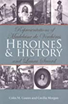Heroines and History: Representations of…