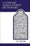 Meritt, Herbert D.: A Concise Anglo-Saxon Dictionary