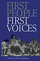 First People, First Voices by Penny Petrone