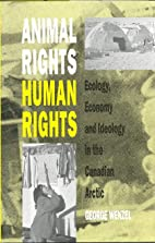 Animal Rights, Human Rights: Ecology,…