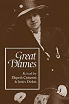 Great Dames by Elspeth Cameron