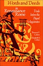 Words and Deeds in Renaissance Rome: Trials…