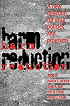 Harm reduction : a new direction for drug…