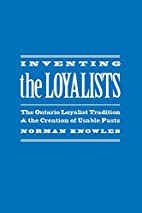 Inventing the Loyalists : The Ontario…