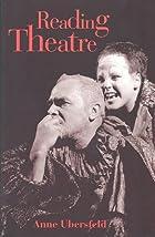 Lire le théâtre by Anne Ubersfeld