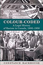 Colour-Coded: A Legal History of Racism in…