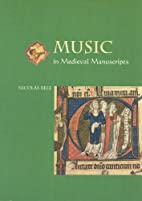 Music in Medieval Manuscripts by Nicolas…