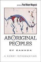 Aboriginal Peoples of Canada: A Short…