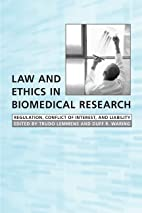 Law and Ethics in Biomedical Research:…