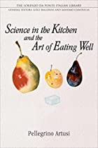 Science in the kitchen and the art of eating…