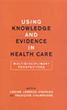Using knowledge and evidence in health care…