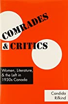 Comrades and Critics: Women, Literature, and…
