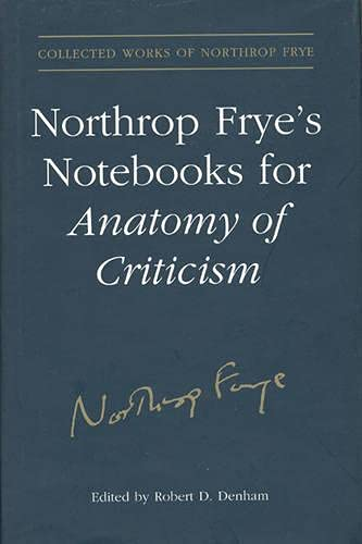 northrop-fryes-nots-for-anatomy-of-critcism-collected-works-of-northrop-frye