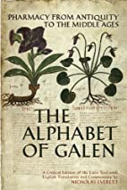 The Alphabet of Galen: Pharmacy from…