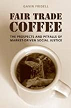 Fair Trade Coffee: The Prospects and…