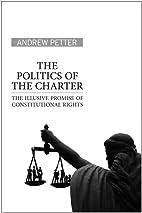 The Politics of the Charter: The Illusive…