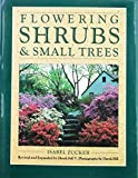 Zucker, Isabel: Flowering Shrubs and Small Trees