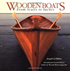 Wooden Boats: From Sculls to Yachts by…