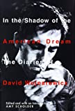 Wojnarowicz, David: In the Shadow of the American Dream: The Diaries of David Wojnarowicz
