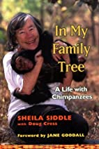 In My Family Tree: A Life with Chimpanzees…