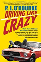 Driving Like Crazy: Thirty Years of…