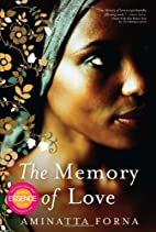 Memory Of Love by Aminatta Forna