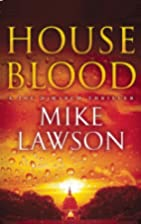 House Blood by Mike Lawson