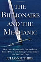 The Billionaire and the Mechanic: How Larry…