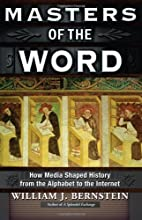 Masters of the Word: How Media Shaped…
