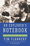 Flannery, Tim: An Explorer's Notebook
