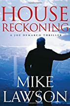 House Reckoning: A Joe DeMarco Thriller by…