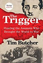 The Trigger: Hunting the Assassin Who…