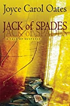 Jack of Spades: A Tale of Suspense by Joyce…