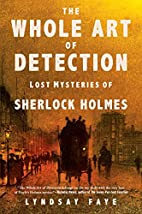 The Whole Art of Detection: Lost Mysteries…