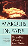 Sade, Marquis: The 120 Days of Sodom and Other Writings