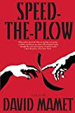 Mamet, David: Speed The Plow