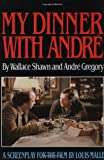 Shawn, Wallace: My Dinner With Andre