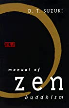 Manual of Zen Buddhism by Daisetz Teitaro…