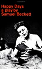 Happy Days by Samuel Beckett