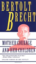 Mother Courage and Her Children by Bertolt Brecht | LibraryThing