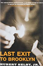 Last Exit to Brooklyn by Jr Hubert Selby