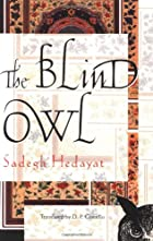 The Blind Owl by Ṣādiq Hidāyat