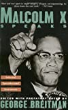 Breitman, George: Malcolm X Speaks: Selected Speeches and Statements