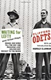 Odets, Clifford: Waiting for Lefty and Other Plays