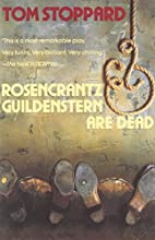 Rosencrantz and Guildenstern Are Dead by Tom…